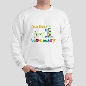 First Birthday - Personalized Sweatshirt