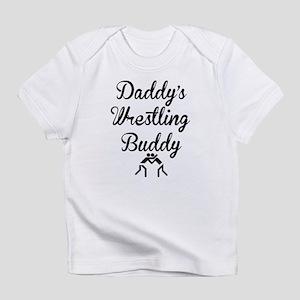 Daddys Wrestling Buddy Infant T-Shirt