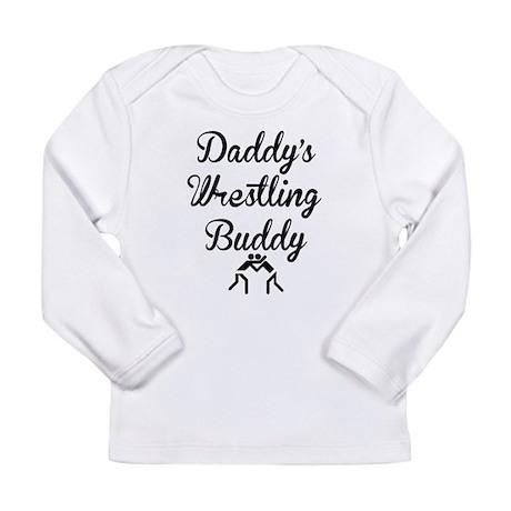 Daddys Wrestling Buddy Long Sleeve T-Shirt