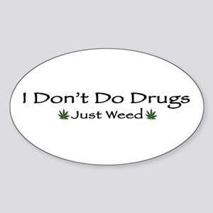 Its Just Weed Oval Sticker