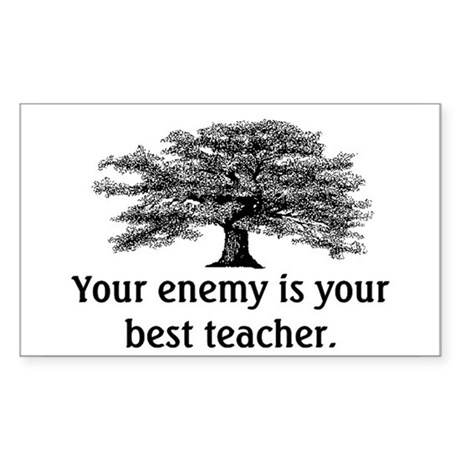 ENEMY IS YOUR TEACHER Sticker (Rectangle)