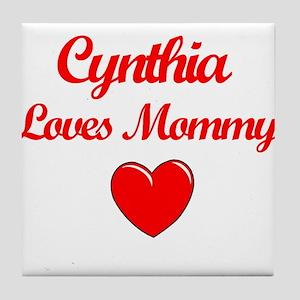 Cynthia Loves Mommy Tile Coaster