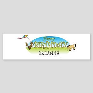 Happy B-Day Breanna (farm) Bumper Sticker