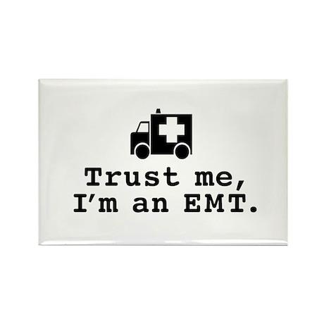 Trust Me I'm an EMT Rectangle Magnet