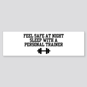 Feel Safe Personal Trainer Bumper Sticker