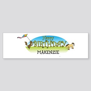 Happy B-Day Makenzie (farm) Bumper Sticker