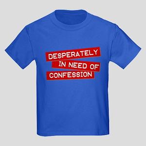"""Desperately in Need of..."" Kids Dark T-Shirt"