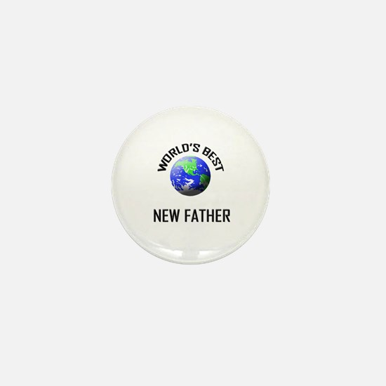 World's Best NEW FATHER Mini Button