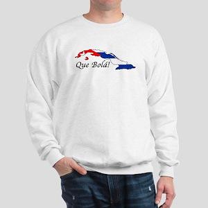 Que Bola! Sweatshirt