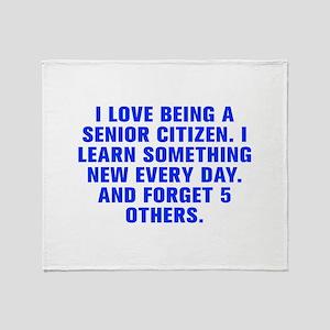 I love being a senior citizen I learn something ne