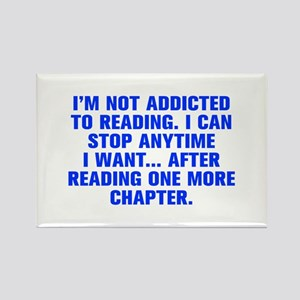 I m not addicted to reading I can stop anytime I w