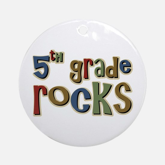 5th Grade Rocks Fifth School Ornament (Round)