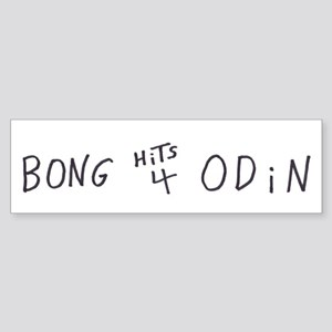 BONG HiTS 4 ODiN Bumper Sticker