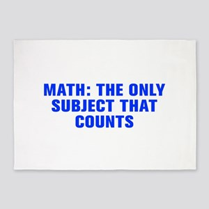 Math the only subject that counts-Akz blue 5'x7'Ar