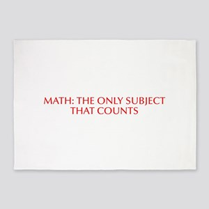 Math the only subject that counts-Opt red 5'x7'Are
