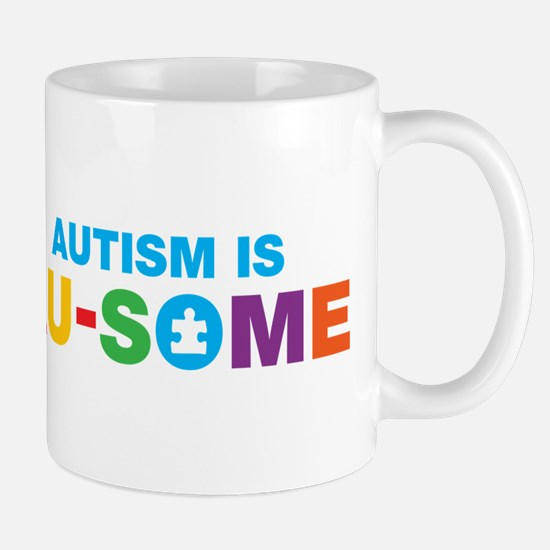 autism is au-some Mugs