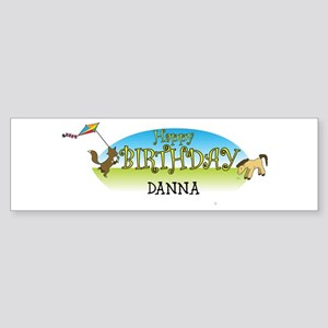 Happy B-Day Danna (farm) Bumper Sticker