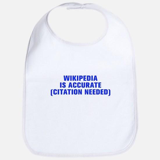 Wikipedia is accurate citation needed-Akz blue Bib