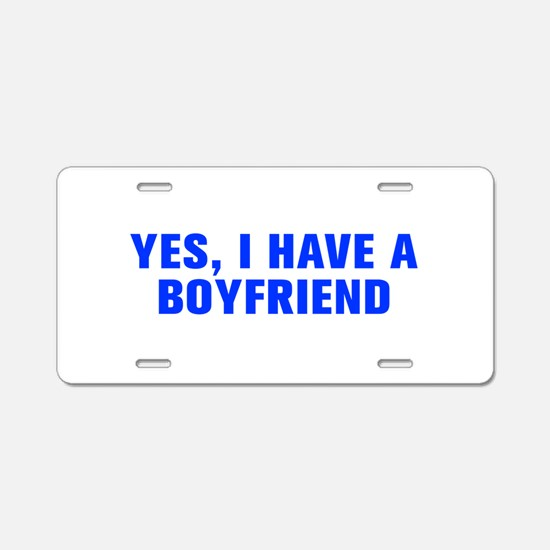 Yes I have a boyfriend-Akz blue Aluminum License P