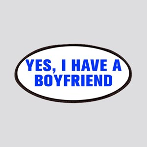 Yes I have a boyfriend-Akz blue Patches