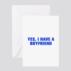 Yes I have a boyfriend-Akz blue Greeting Cards