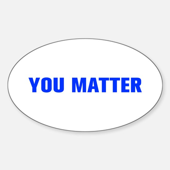 You Matter-Akz blue Decal