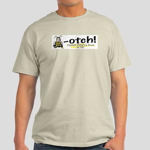 Anti-Hillary Bee-otch Light T-Shirt