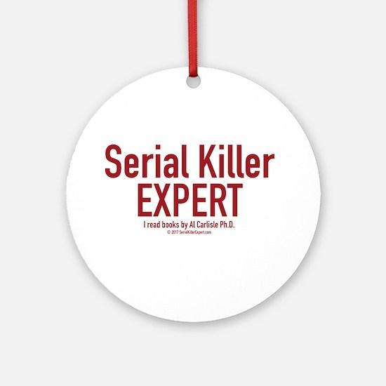 Serial Killer Expert Round Ornament