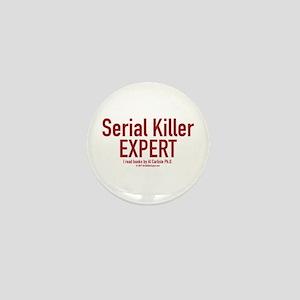 Serial Killer Expert Mini Button
