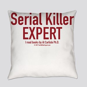 Serial Killer Expert Everyday Pillow