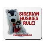 Siberian Huskies Rule - Mousepad