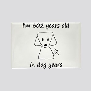 86 dog years 6 - 2 Magnets
