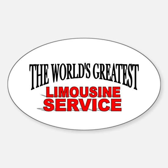 """""""The World's Greatest Limousine Service"""" Decal"""