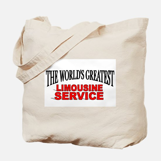 """The World's Greatest Limousine Service"" Tote Bag"