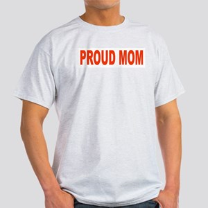 Proud Mom Ash Grey T-Shirt