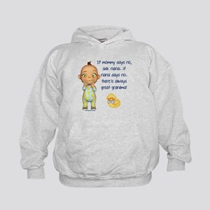 If Mommy Says No Kids Hoodie
