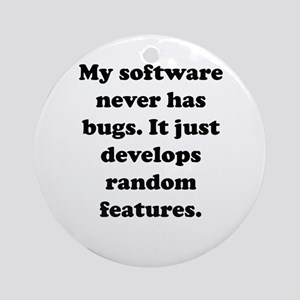 My Software Ornament (Round)