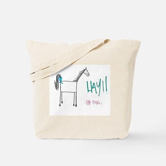 """""""Hay!!"""" Tote Bag"""