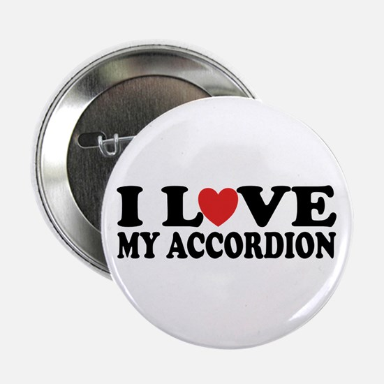 I Love My Accordion Button