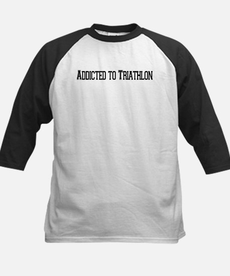 Addicted to Triathlon Kids Baseball Jersey