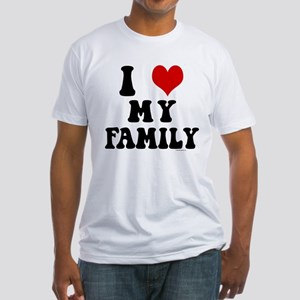 I Love My Family - I Heart My Family Fitted T-Shir