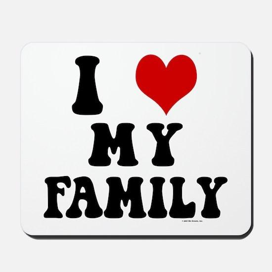 I Love My Family - I Heart My Family Mousepad