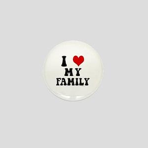 I Love My Family - I Heart My Family Mini Button