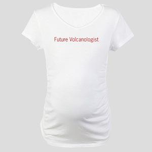 Future Volcanologist Maternity T-Shirt