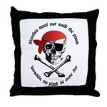 Wenches Plank Choice Throw Pillow