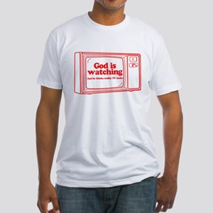 God Is Watching Fitted T-Shirt