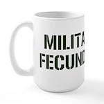 MILITANT FECUNDITY Large Mug