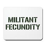 MILITANT FECUNDITY Mousepad