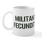 MILITANT FECUNDITY Mug