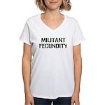 MILITANT FECUNDITY Women's V-Neck T-Shirt